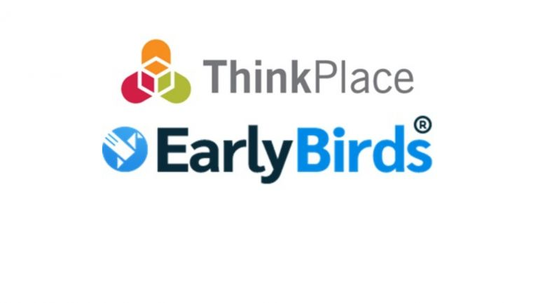 ThinkPlace and Early Birds Join Forces